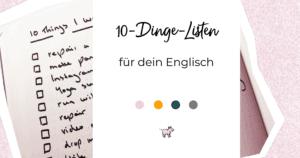 10 Dinge Listen für dein Englisch