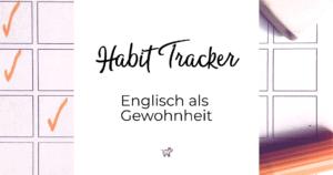 Habit Tracker - Englisch als Gewohnheit